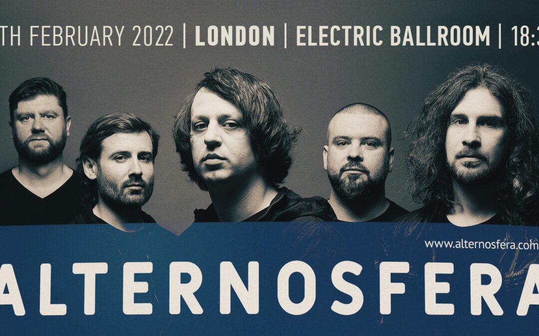 Alternosfera – Londra – Electric Ballroom 5 Februarie 2022